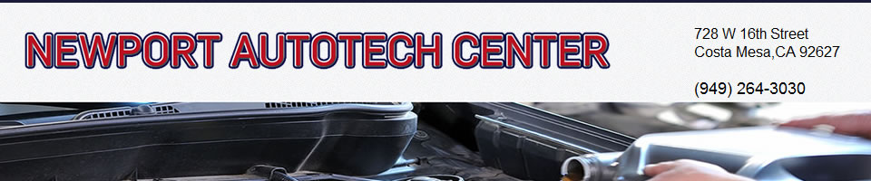 Newport Autotech Center - Serving Costa Mesa and all of Orange County
